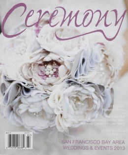 Ceremony Magazine San Francisco Bay Area Weddings & Events 2013