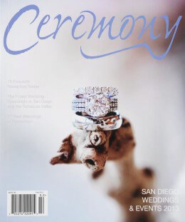 Ceremony Magazine San Diego Weddings & Events 2013