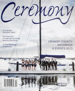 Ceremony Magazine Orange County Weddings & Events 2013