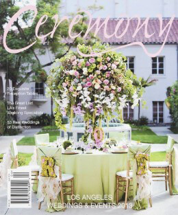 Ceremony Magazine Los Angeles Weddings & Events 2013
