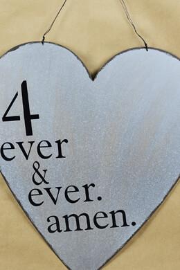 """Sheet Metal Sign 21"""" Heart """"4 ever & ever, amen"""""""