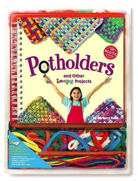 Potholders and Other Loopy Projects by Klutz (AGES 6+)  Weaving loom and loops
