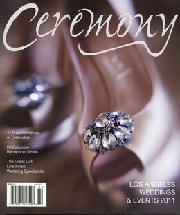 Ceremony Magazine Los Angeles 2011 Weddings & Events