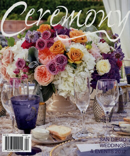 Ceremony Magazine San Diego Area 2012 Weddings & Events