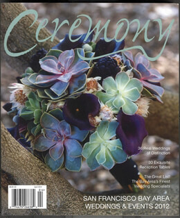 Ceremony Magazine San Francisco Bay Area 2012 Weddings & Events