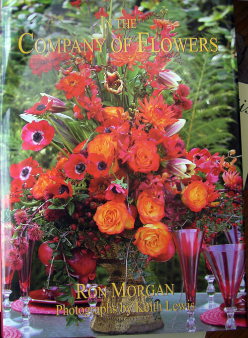 In the Company of Flowers by Ron Morgan Autographed