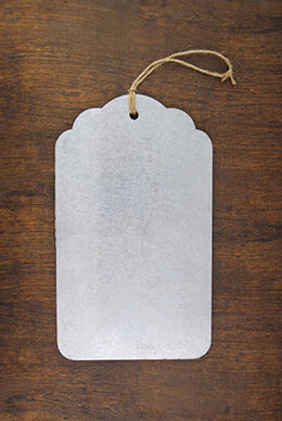 Large Metal Tag 6.5x11in
