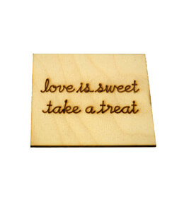 """Love Is Sweet Take A Treat"" Wood Sign"
