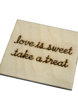 LOVE IS SWEET TAKE A TREAT Wood Sign