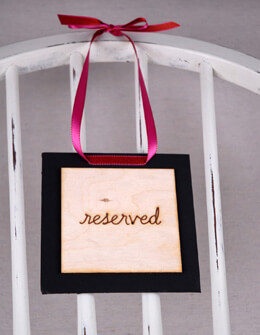 """Reserved"" Wood Sign"