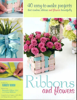 Ribbon & Flowers 40 Easy to Make Ribbon Projects