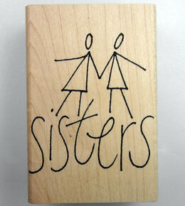 SISTERS Wood Mounted Rubber Stamps 3x2