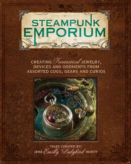 """Steampunk Emporium by Jema """"Emilly Ladybird"""" Hewitt"""