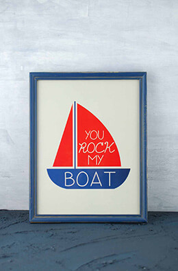 You Rock My Boat Sign 11x14in