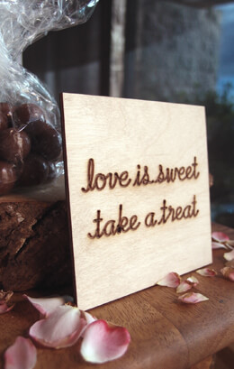 LOVE IS SWEET TAKE A TREAT Handmade Sign 4x4